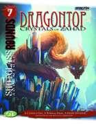 SHOTGLASS ROUNDS#7: Dragontop: Crystals of Zahad