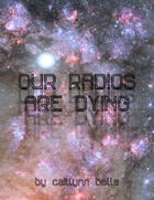 Our Radios Are Dying