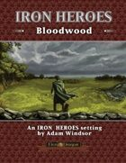 Iron Heroes Bloodwood Setting