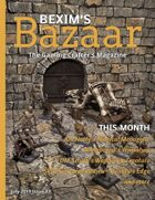 Bexim's Bazaar Gaming Magazine Issue #07