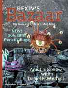 Bexim's Bazaar Gaming Magazine Issue #09