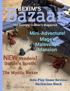 Bexim's Bazaar Gaming Magazine Issue #11