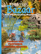 Bexim's Bazaar Gaming Magazine Issue #14
