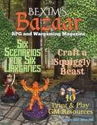Bexim's Bazaar Gaming Magazine Issue #25