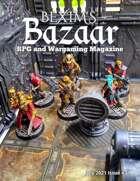 Bexim's Bazaar Gaming Magazine Issue #31