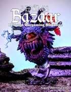 Bexim's Bazaar Gaming Magazine Issue #32