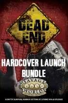 Dead End: Hardcover Launch [BUNDLE]