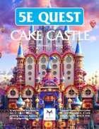 5E Cake Castle
