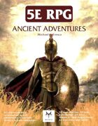 5E RPG: Ancient Adventures