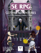 5E RPG: Gothic Adventures