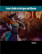 Irena's Guide to Intrigue and Illusion