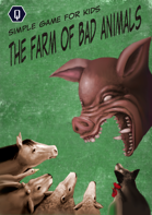 THE FARM OF BAD ANIMALS