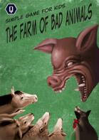 THE FARM OF BAD ANIMALS