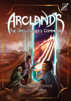Arclands: The Spellforger's Companion