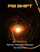 Psi Shift: A Unofficial Horror-Themed Mission for Star Trek Adventures