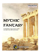 Mythic Fantasy: A Supplement of New Races, Classes, and Objects for OSR Adventures