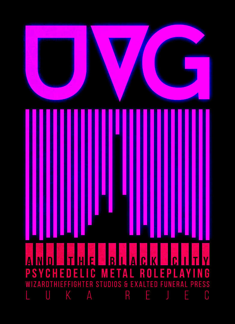 The Ultra Violet Grasslands and the Black City