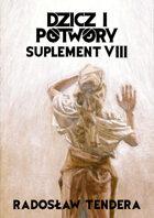 Dzicz i Potwory Suplement VIII