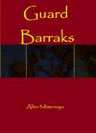 Guard Barraks