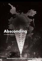 Absconding Preview