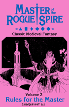 Master of the Rogue Spire - Volume 2: Rules for the Master
