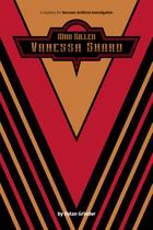 Who Killed Vanessa Shard?