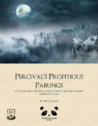 Percival's Propitious Pairings