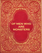 Of Men Who Are Monsters