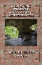 Marchlands Pocket Adventures: A Gnawing Problem - Adventure for OpenQuest