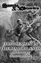First Season in the Marchlands - Adventure Compilation Compatible with Swords and Wizardy