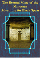 The Eternal Maze of the Minotaur - Adventure for Black Spear