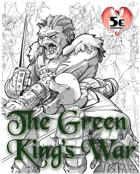 The Green King's War - Campaign for 5e