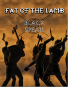 Fat of the Lamb - Adventure for Black Spear