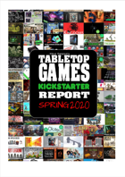 Tabletop Games Kickstarter Report Spring 2020