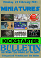 Miniatures Kickstarter Bulletin 22nd February 2021