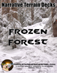Frozen Forest: A System Agnostic Narrative Terrain Deck.