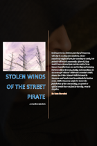 Stolen Winds of the Street Pirate