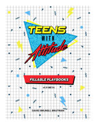 Teens with Attitude – Fillable Playbooks