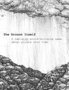 The Ground Itself