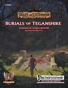 Burials of Teganshire (Pathfinder 1E)