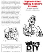 Vigilante Files: Galaxy Gopher's Pizzeria