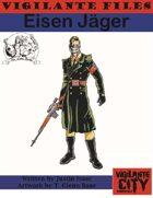 Vigilante Files: Eisen Jäger