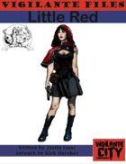Vigilante Files: Little Red