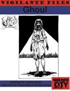 Vigilante Files: Ghoul