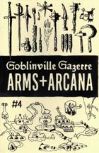 Goblinville - Arms + Arcana