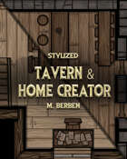Stylized: Tavern and Home Creator