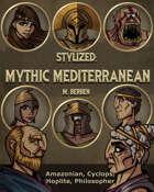 Stylized: Mythic Mediterranean