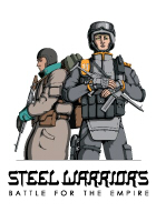 Steel Warriors - Battle for the Empire