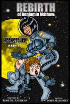 The Rebirth of Benjamin Mayhew: Moonstruck Part 1
