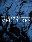 Lorin's Deliverance - a Perilous Ventures mini adventure!